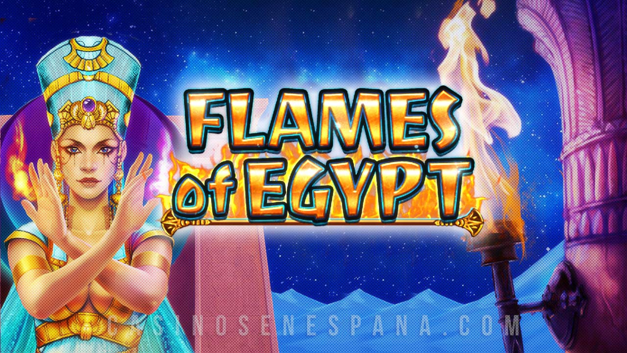 flames of egypt tragaperra